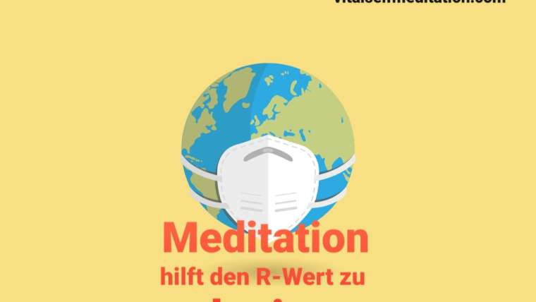 Meditation hilft den R-Wert zu reduzieren